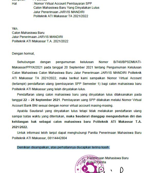 Nomor Virtual Account Pendaftaran Ulang (Pembayaran SPP Semester 1) Calon Mahasiswa Baru Yang Dinyatakan Lulus jalur Penerimaan JARVIS MANDIRI Politeknik ATI Makassar TA 2021/2022