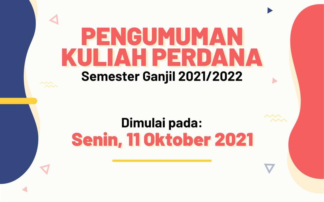 Kuliah perdana semester ganjil 2021/2022